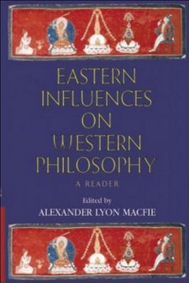 Image for Eastern Influences on Western Philosophy: A Reader