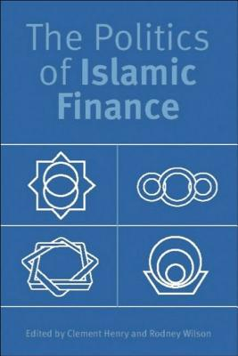 Image for The Politics of Islamic Finance
