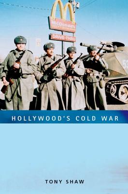 Hollywood's Cold War, Shaw, Tony