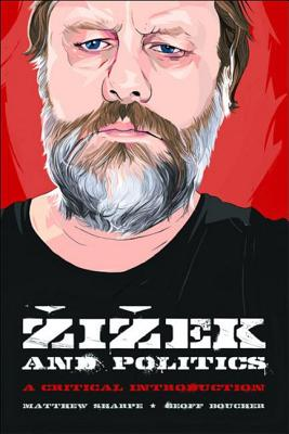 Image for Zizek and Politics: A Critical Introduction