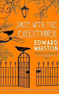 Date with the Executioner (Bow Street Rivals)