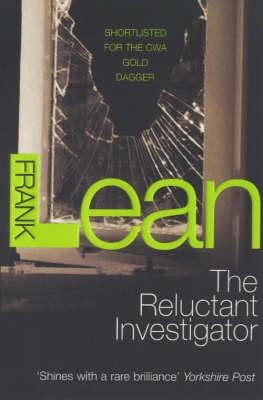 The Reluctant Investigator, Lean, Frank