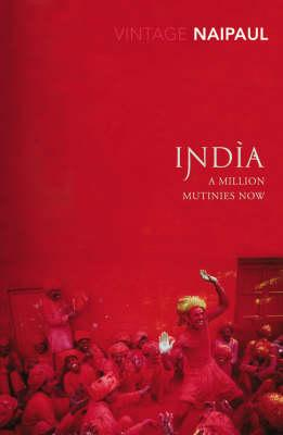 Image for India : A Million Mutinies Now