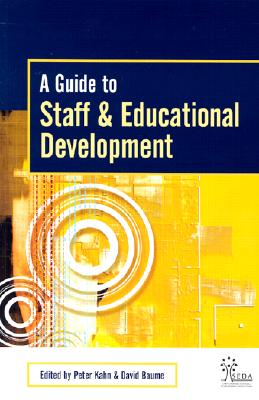A Guide to Staff & Educational Development (SEDA Series)