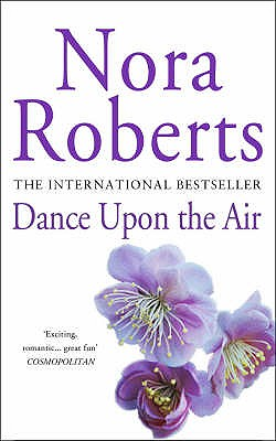 Dance upon the Air, Roberts, Nora