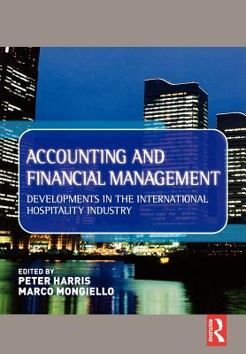 Image for Accounting and Financial Management: Developments in the International Hospitality Industry