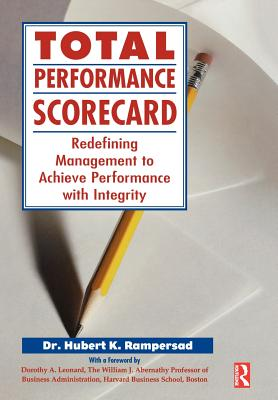 Image for Total Performance Scorecard: Redefining Management to Achieve Performance with Integrity