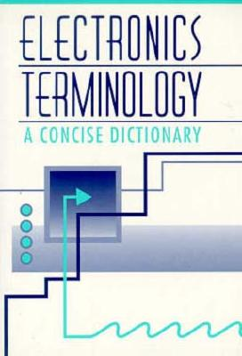 Image for Electronics Terminology: A concise Dictionary
