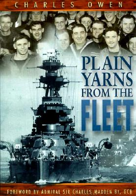 Image for Plain Yarns from the Fleet: The Spirit of the Royal Navy during its Twentieth-Century Heyday