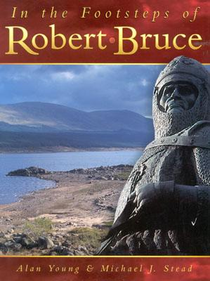 Image for In the Footsteps of Robert Bruce