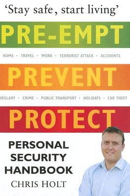 Image for Personal Security Handbook: Pre-empt, Prevent, Protect