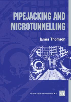 Pipejacking & Microtunnelling, Thomson, James