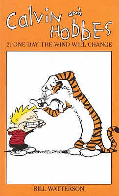 Image for Calvin and Hobbes One Day the Wind Will Change (v. 2)