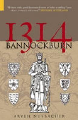 Image for The Battle of Bannockburn 1314