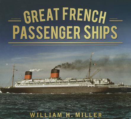 Image for Great French Passenger Ships