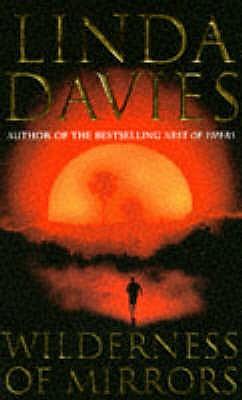 Wilderness of Mirrors, Davies, Linda