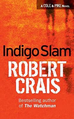 Indigo Slam, Crais, Robert