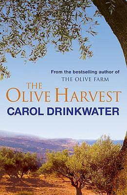 The Olive Harvest, Carol Drinkwater