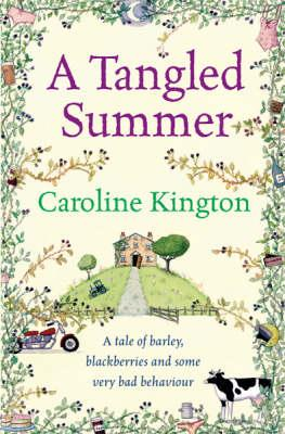 Image for A Tangled Summer: A Tale of Barley, Blackberries and some Very Bad Behaviour