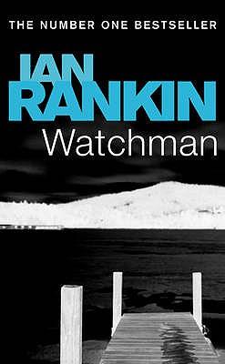 Watchman, Rankin, Ian