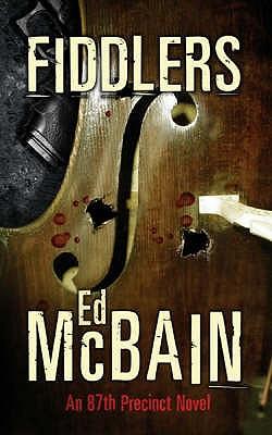 Fiddlers, McBain, Ed