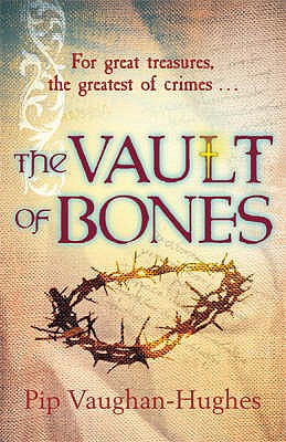 The Vault of Bones, Vaughan-Hughes, Pip
