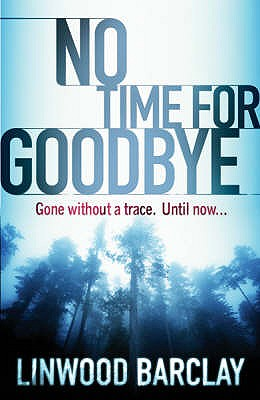 Image for NO TIME FOR GOODBYE