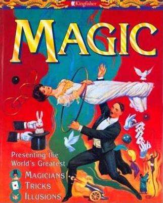 "Image for ""Magic: Presenting the World's Greatest Magicians, Tricks, Illusions"""