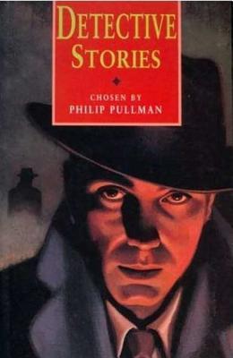 Detective Stories, Pullman, Philip