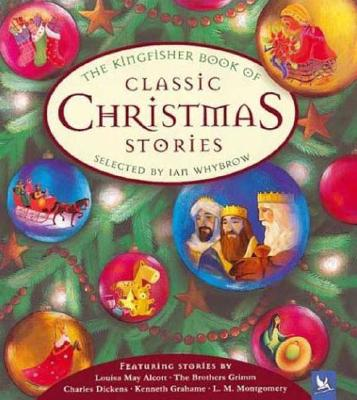 Image for The Kingfisher Book of Classic Christmas Stories