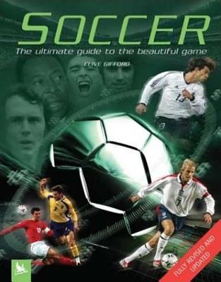 Image for Soccer: The Ultimate Guide to the Beautiful Game