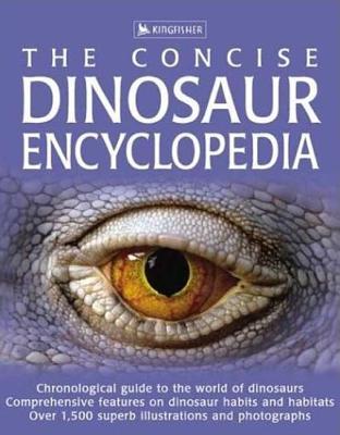 Concise Dinosaur Encyclopedia (The Concise), Burnie, David
