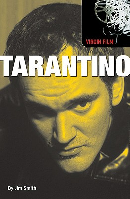 Tarantino: Virgin Film, Smith, Jim; Tarantino, Quentin