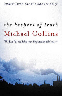 The Keepers of Truth, Collins, Michael