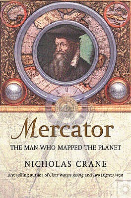 Image for Mercator : The Man Who Mapped the Planet