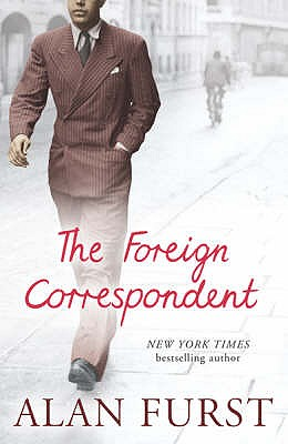 The Foreign Correspondent, Furst, Alan