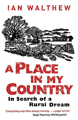 Image for A Place in My Country: In Search of a Rural Dream