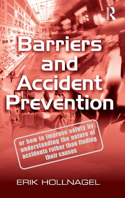 Barriers and Accident Prevention, Hollnagel, Erik