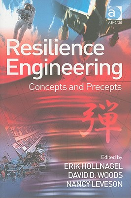 Image for Resilience Engineering: Concepts and Precepts