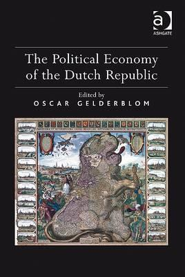 Image for The Political Economy of the Dutch Republic