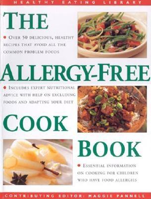 Image for The Allergy-Free Cookbook: Over 50 Delicious and Healthy Recipes for Allergy Sufferers