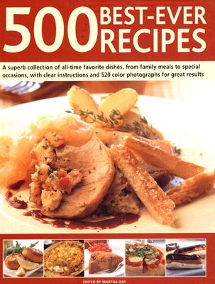 500 Best-Ever Recipes, Martha Day