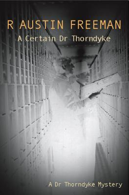 Image for A Certain Dr Thorndyke