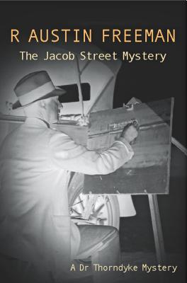 Image for The Jacob Street Mystery (Dr. Thorndyke)