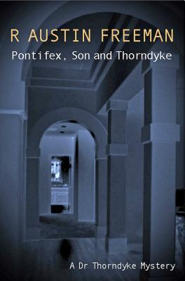 Image for Pontifex, Son And Thorndyke (Dr. Thorndyke)