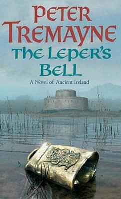The Leper's Bell, Tremayne, Peter