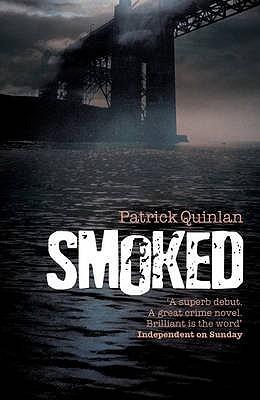Smoked, Quinlan, Patrick