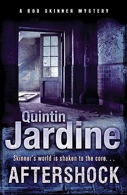 Aftershock, Jardine, Quintin