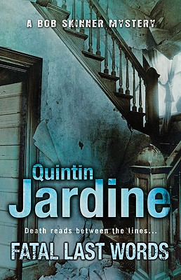 Fatal Last Words, Jardine, Quintin