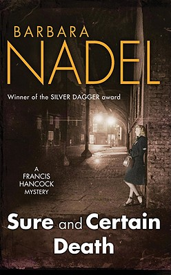 Sure and Certain Death, Nadel, Barbara
